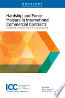Hardship and Force Majeure in International Commercial Contracts Book