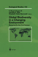 Global Biodiversity in a Changing Environment