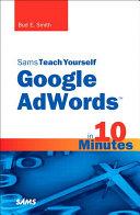 Sams Teach Yourself Google AdWords in 10 Minutes