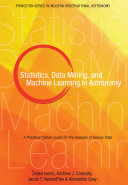 Statistics  Data Mining  and Machine Learning in Astronomy