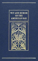 Wit and Humor of the American Bar