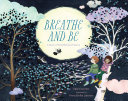 Breathe and Be Book PDF
