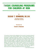 TWELVE COUNSELING PROGRAMS FOR CHILDREN AT RISK