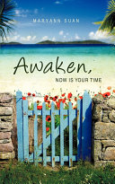 Awaken  Now Is Your Time