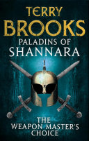 Paladins of Shannara: The Weapon Master's Choice (short story)
