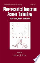 Pharmaceutical Inhalation Aerosol Technology, Second Edition