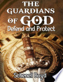 The Guardians Of God