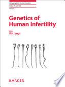 Genetics of Human Infertility