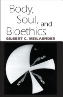 Body, Soul, and Bioethics ebook