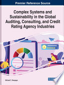 Complex Systems and Sustainability in the Global Auditing  Consulting  and Credit Rating Agency Industries