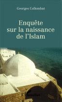 Enquête sur la naissance de l' Islam [Pdf/ePub] eBook