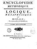 Encyclopedie Methodique. Logique, Metaphysique et Morale