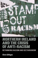 Northern Ireland and the crisis of anti racism