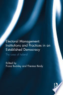 Electoral Management Institutions And Practices In An Established Democracy