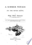 A Summer Voyage on the River Sa  ne  With a Hundred and Forty eight Illustrations