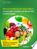 Phytochemicals In Vegetables A Valuable Source Of Bioactive Compounds Book PDF