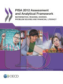 PISA 2012 Assessment and Analytical Framework Mathematics, Reading, Science, Problem Solving and Financial Literacy Pdf/ePub eBook