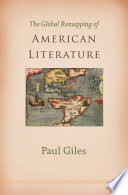 The Global Remapping of American Literature Book