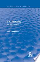 I. A. Richards (Routledge Revivals)