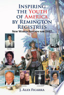 Inspiring the Youth of America by Remington Registries Book