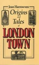 Origins And Tales Of London Town