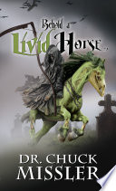 Behold a Livid Horse