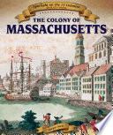 The Colony of Massachusetts