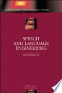 Speech and Language Engineering