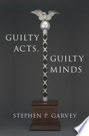 Guilty Acts, Guilty Minds