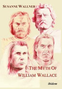 The Myth of William Wallace