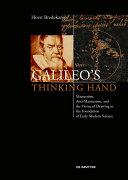 Galileo   s Thinking Hand