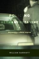 Policing Methamphetamine