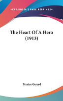 The Heart of a Hero (1913)