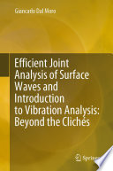 Efficient Joint Analysis of Surface Waves and Introduction to Vibration Analysis: Beyond the Clichés