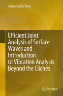 Efficient Joint Analysis of Surface Waves and Introduction to Vibration Analysis: Beyond the Clichés [Pdf/ePub] eBook