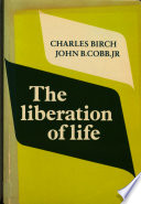 The Liberation of Life  : From the Cell to the Community