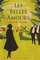 Les Belles Amours. Louise de Vilmorin