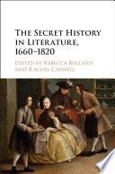 The Secret History in Literature  1660   1820