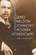 James Weldon Johnson's Modern Soundscapes