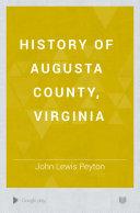 History of Augusta County  Virginia