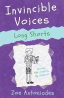 Invincible Voices  Long Shorts