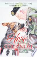 Hope Has a Cold Nose Book PDF