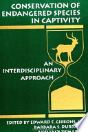 Conservation of Endangered Species in Captivity Book