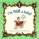 I m Not a Baby