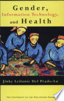Gender  Information Technology  and Health Book