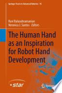 The Human Hand As An Inspiration For Robot Hand Development Book PDF