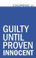 Pdf Guilty Until Proven Innocent