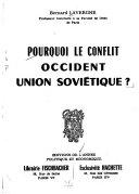 Pourquoi le conflit Occident-Union soviétique?