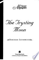 The Trysting Moon