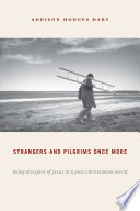 Strangers And Pilgrims Once More Book